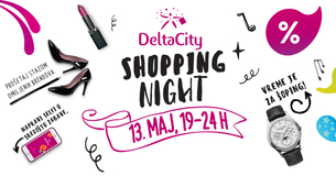 Shopping Night u Delta City-ju 13. maja