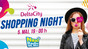 Shopping Night u Delta City-ju 5. maja